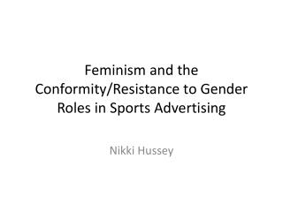 Feminism and the Conformity/Resistance to Gender Roles in Sports Advertising