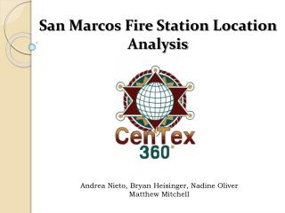 San Marcos Fire Station Location Analysis