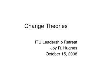 Change Theories