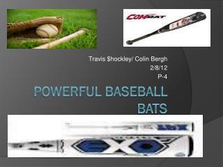 Powerful Baseball Bats