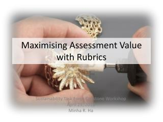 Maximising  Assessment Value with Rubrics
