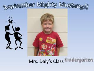September Mighty Mustang!!