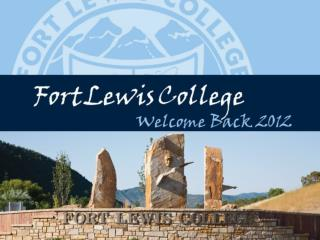 Fort Lewis College:  At a glance