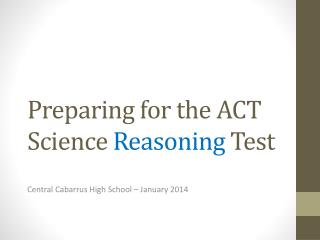 Preparing for the ACT Science  Reasoning  Test