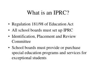 What is an IPRC
