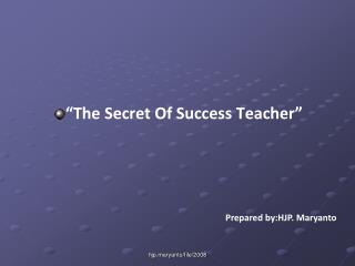 The Secret Of Success Teacher