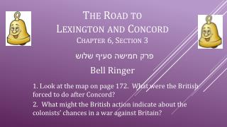The Road to  Lexington  and  Concord Chapter  6, Section 3