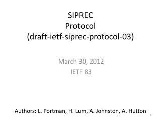 SIPREC Protocol (draft-ietf-siprec-protocol-03)