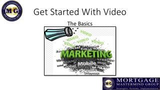 Get Started With Video