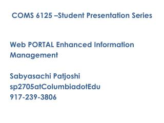 COMS 6125 –Student Presentation Series