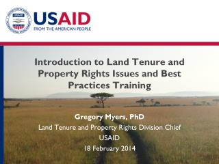 Introduction to Land Tenure and Property Rights Issues and Best Practices Training
