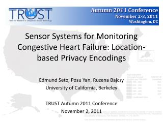 Sensor Systems for Monitoring Congestive Heart Failure: Location-based Privacy Encodings
