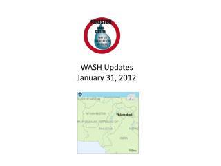 WASH  Updates January  31,  2012