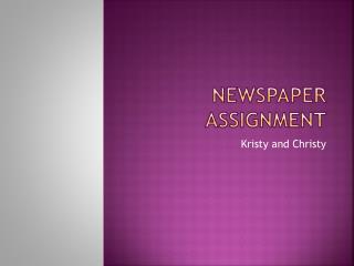 Newspaper Assignment