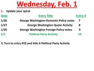 Wednesday, Feb. 1