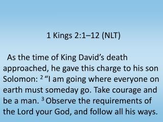 1 Kings 2:1–12 (NLT)