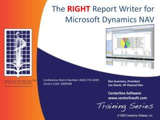 The  RIGHT  Report Writer for Microsoft Dynamics NAV