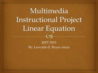 Multimedia Instructional Project Linear Equation
