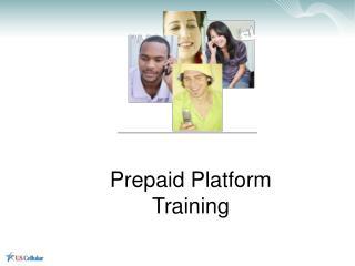 Prepaid Platform Training