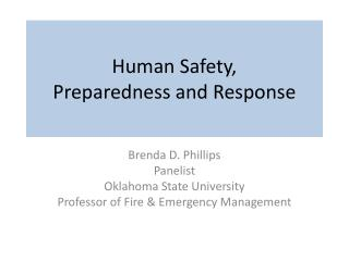 Human Safety,  Preparedness and Response