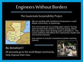 Engineers Without Borders The Guatemala Sustainability Project