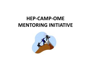 HEP-CAMP-OME MENTORING INITIATIVE