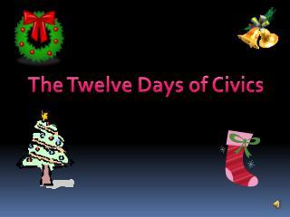 The Twelve Days of Civics
