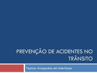Prevenção de acidentes no trânsito