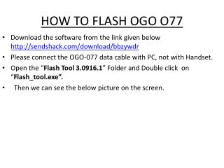 HOW TO FLASH OGO O77