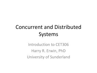 Concurrent and Distributed Systems