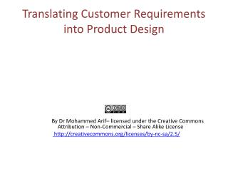 Translating Customer Requirements into Product Design