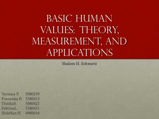 Basic Human  Values : Theory ,  Measurement , and  Applications