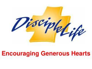 Encouraging Generous Hearts