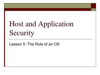 Host and Application Security