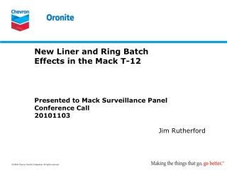 New Liner and Ring Batch Effects in the Mack T-12