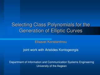 Selecting Class Polynomials for the Generation of Elliptic Curves