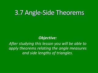 3.7 Angle-Side Theorems