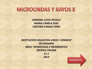 MICROONDAS Y RAYOS X