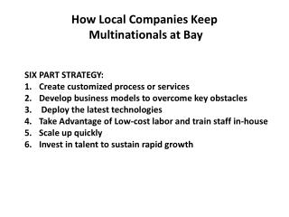 How Local Companies Keep  Multinationals at Bay