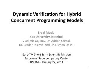 Dynamic Verification for Hybrid Concurrent Programming Models