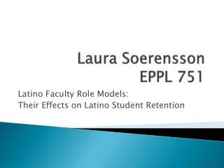 Laura Soerensson EPPL 751