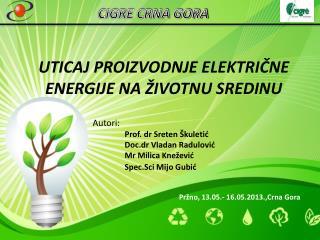 Autori: Prof. dr Sreten Škuletić Doc.dr Vladan Radulović Mr Milica Kne žević