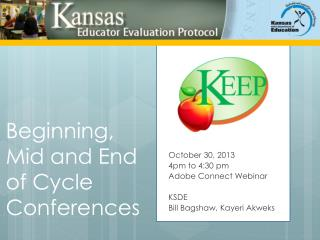 Beginning, Mid and End of Cycle Conferences