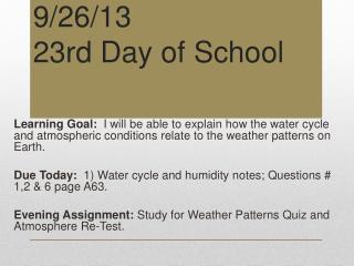 9 /26/13 23rd Day of School
