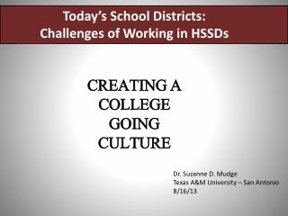 Today's School Districts: Challenges of Working in HSSDs