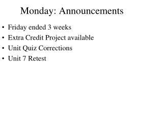 Monday: Announcements