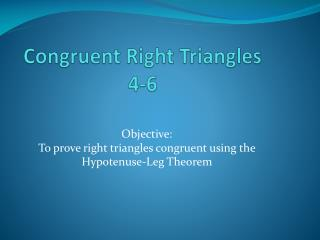Congruent Right Triangles 4-6