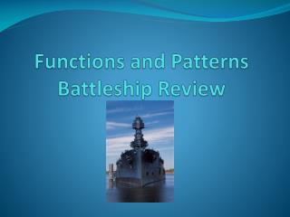 Functions and Patterns Battleship Review