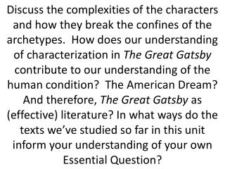 Discuss the complexities of the characters and how