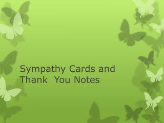 Sympathy Cards and Thank  You Notes